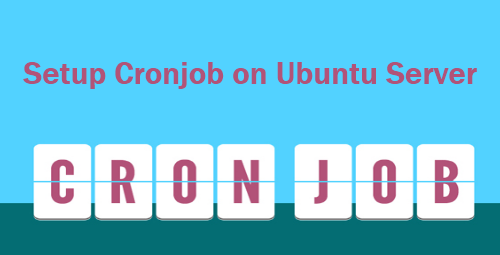 How To Use Cron Job in Ubuntu Server
