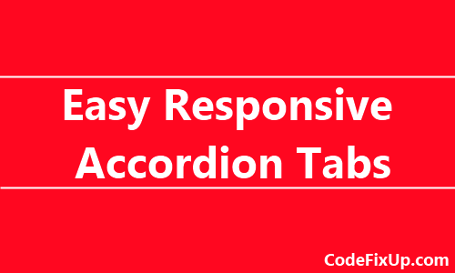 Easy Responsive Accordion Tabs with jQuery Example • CodeFixUp com